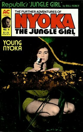 Futher Adventures of Nyoka – Queen of the Jungle [AC] V1 0004.jpg