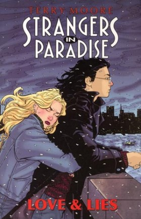 Strangers In Paradise- Love And Lies [UNKNOWN] OS1 TPB.jpg