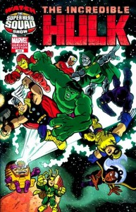 the incredible hulk 0603 SuperHero Squad Variant 193x300 Superhero Squad Varient Covers