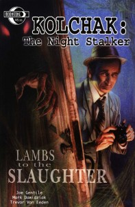 0000 136 197x300 Kolchak  The Night Stalker  Lambs To The Slaughter [Moonstone] V1