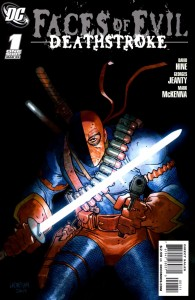0001 1994 195x300 Faces Of Evil  Deathstroke [DC] OS1