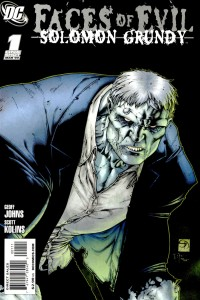 0001 2007 200x300 Faces Of Evil  Solomon Grundy [DC] OS1