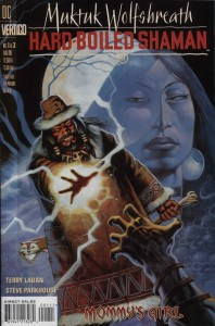 0001 3726 198x300 Muktuk Wolfs Breath  Hard Boiled Shaman [DC Vertigo] Mini 1