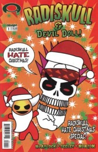 0001 4481 194x300 Radiskull and Devil Doll   Radiskull Hate Christmas Special [Image] OS 1