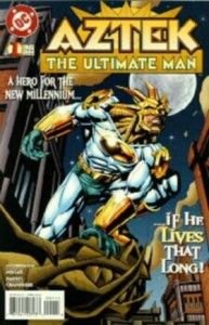 0001 509 193x300 Aztec  The Ultimate Man [DC] V1