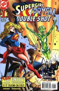 0001 5292 194x300 Supergirl  And Prysm Double Shot [DC] OS1