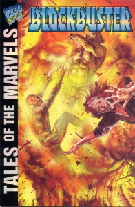 0001 5440 196x300 Tales Of The Marvels  Blockbuster [Marvel] OS1