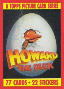 0001a 368 215x300 Howard The Duck  The Movie 1986 [Topps] Card Set