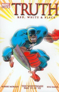 0006 1489 192x300 Truth  Red, White, and Black [Marvel] Mini 1