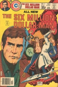 0007 1006 201x300 Six Million Dollar Man, The [Charlton] V1