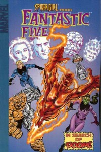Digest 1 200x300 Spider Girl  Presents Fantastic Five  In Search Of Doom [Marvel] OS1