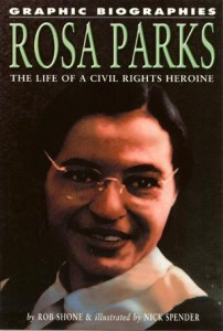 TPB 406 202x300 Graphic Biographies  Rosa parks  The Life Of A Civil Rights Heroine [UNKNOWN] OS1