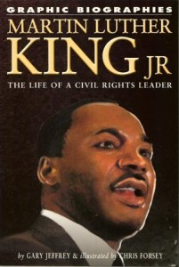 TPB 423 201x300 Graphic Biographies  Martin luther King Jr The Life Of A Civil Rights Leader [UNKNOWN] OS1