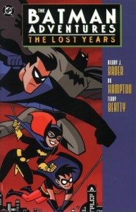 TPB 78 193x300 Batman  Adventures  The Lost Years [DC] Mini 1