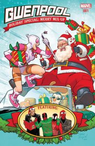 Santa 195x300 Gwenpool: Holiday Special: Merry Mix Up