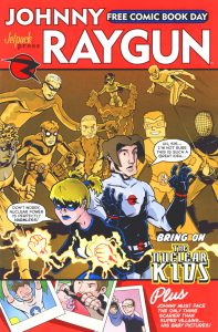 FCBD 2005 7 197x300 Johnny Raygun: Bring On The Nuclear Kids