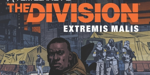 First Look at New 'The Division' Comic Series, Extremis Malis First Look at New 'The Division' Comic Series, Extremis Malis