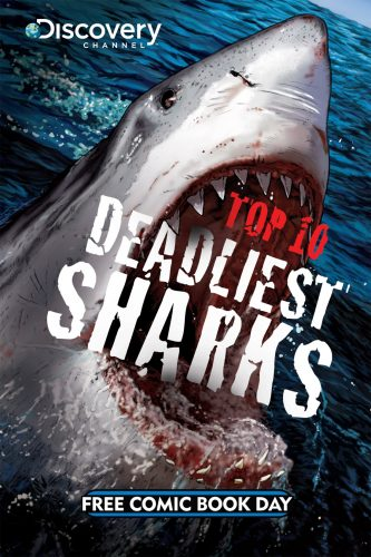 Top 10 Deadliest Sharks FCBD 2011 333x500 Top 10 Deadliest Sharks FCBD 2011