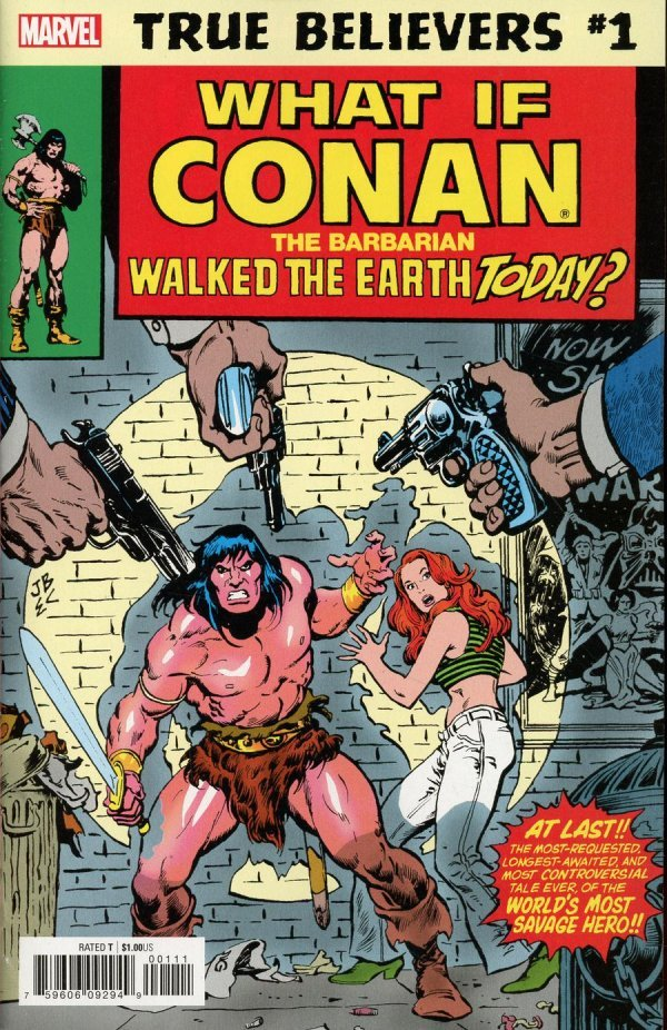 Comic Review for week of January 30, 2019 TRUE BELIEVERS WHAT IF CONAN THE BARBARIAN WALKED THE EARTH TODAY #1