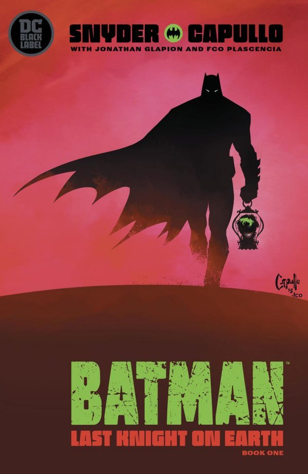Comic Book Pull for May 29th, 2019 BATMAN LAST KNIGHT ON EARTH #1