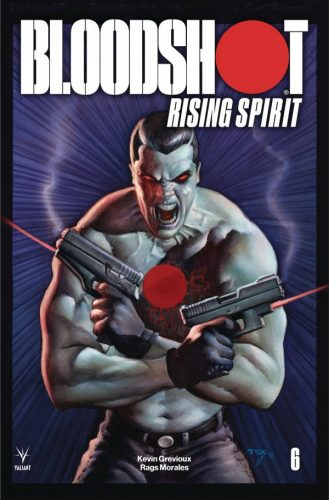 BLOODSHOT RISING SPIRIT 6 329x500 Comic Review for week of April 24th, 2019