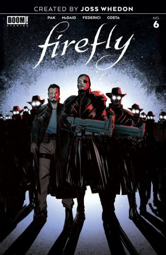 FIREFLY 6 325x500 Comic Book Pull for May 15th, 2019