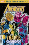 TRUE BELIEVERS AVENGERS – THANOS AND GAMORA #1