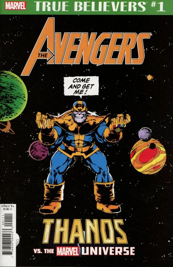Comic Book Pull for April 3rd, 2019 TRUE BELIEVERS AVENGERS – THANOS VS MARVEL UNIVERSE #1