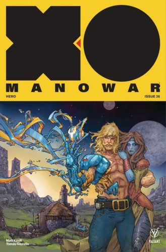 X O MANOWAR 26 329x500 Comic Pull for April 17th, 2019