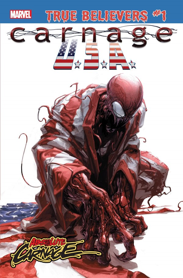 Comic Review for week of July 3rd, 2019 TRUE BELIEVERS ABSOLUTE CARNAGE – CARNAGE, U.S.A. #1