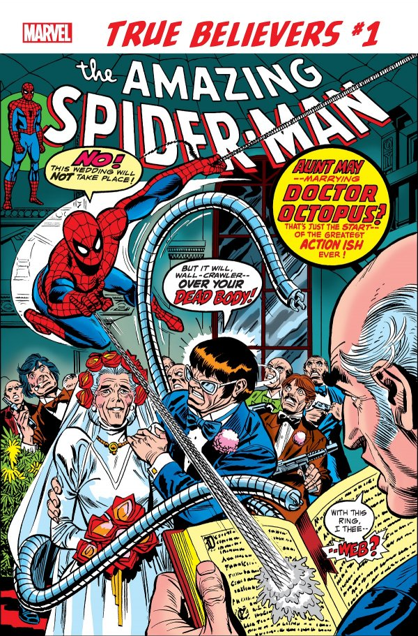 TRUE BELIEVERS SPIDER MAN WEDDING OF AUNT MAY AND DOC OCK 1 Comic Review for week of June 19th, 2019