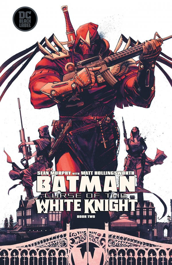 BATMAN CURSE OF THE WHITE KNIGHT 2 Comic Review for week of August 28th, 2019