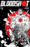 BLOODSHOT 1 COVER D 98x150 Comic Pulls from September 25, 2019