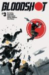 BLOODSHOT 3 99x150 Comic Pulls from November 20, 2019