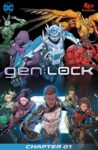 GENLOCK 1 98x150 Comic Pulls from November 6, 2019