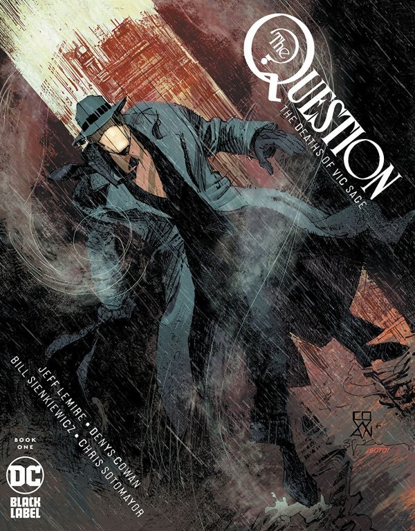 Comic Pulls from November 20, 2019 THE QUESTION THE DEATHS OF VIC SAGE #1