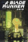 BLADE RUNNER 2019 5 COVER B MEAD 99x150 Comic Pulls for week of December 18th, 2019