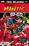 TRUE BELIEVERS ANNIHILATION MANTIS 1 96x150 Comic Pulls for week of December 18th, 2019