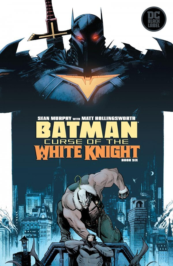Comic Pulls for week of January 29, 2020 BATMAN CURSE OF THE WHITE KNIGHT #6