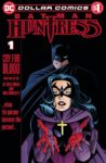 DOLLAR COMICS BATMANHUNTRESS CRY FOR BLOOD 1 98x150 Comic Pulls for week of January 29, 2020