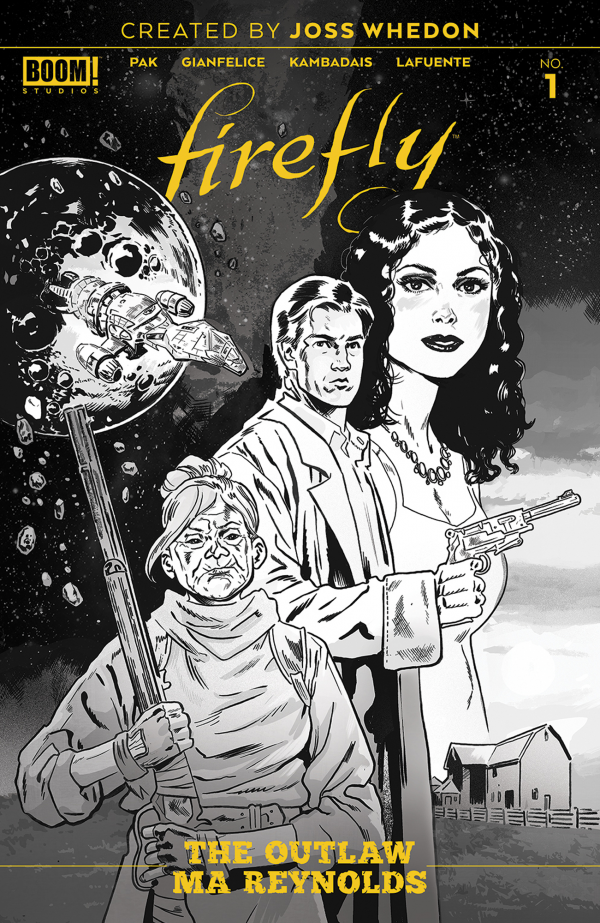 Comic Pulls for week of January 8, 2020 FIREFLY OUTLAW MA REYNOLDS #1 1 in 25 WALSH COVER