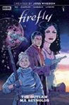 FIREFLY OUTLAW MA REYNOLDS 1 COVER B DOYLE 98x150 Comic Pulls for week of January 8, 2020