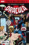 TRUE BELIEVERS THE CRIMINALLY INSANE DRACULA 1 97x150 Comic Pulls for week of January 29, 2020