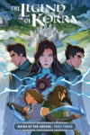 THE LEGEND OF KORRA RUINS OF THE EMPIRE PART 3 TP 100x150 Comic Pulls for week of February 5th, 2020