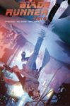 BLADE RUNNER 2019 7 99x150 Comic Pulls for weeks of March 18 and 25, 2020