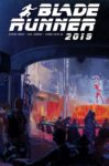 BLADE RUNNER 2019 7 COVER B MEAD 99x150 Comic Pulls for weeks of March 18 and 25, 2020