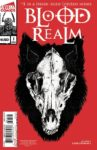 BLOOD REALM 1 97x150 Comic Pulls for weeks of March 18 and 25, 2020