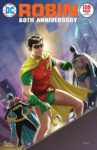 ROBIN 80TH ANNIVERSARY 100 PAGE SUPER SPECTACULAR 1 1970S VARIANT EDITION 97x150 Comic Pulls for weeks of March 18 and 25, 2020