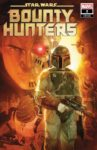 STAR WARS BOUNTY HUNTERS 2 125 NOTO VARIANT 97x150 Comic Pulls for weeks of March 18 and 25, 2020