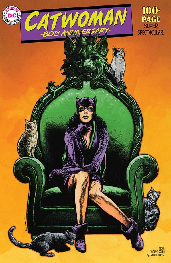 Comic Pulls up to the week of June 5, 2020 CATWOMAN 80TH ANNIVERSARY 100-PAGE SUPER SPECTACULAR #1 1950S VARIANT COVER BY TRAVIS CHAREST
